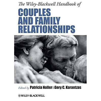 The Wiley-Blackwell Handbook of Couples and Family Rela - Hardcover NEW Patricia