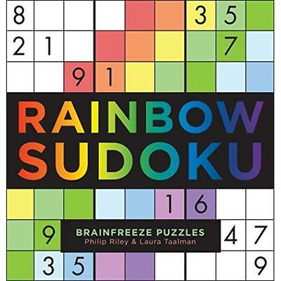 Rainbow Sudoku (Brainfreeze Puzzles) - Paperback NEW Philip Riley (A 7 Aug. 2016