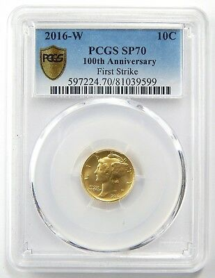 2016-W 10c Mercury Dime 1/10 Oz Gold 100th Anniv First Strike PCGS SP70 A6532