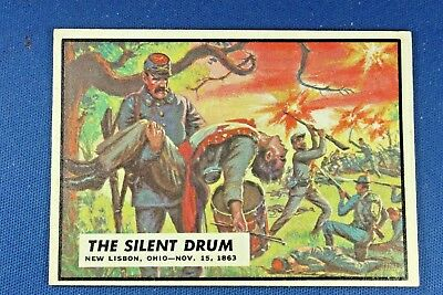 "1962 Topps Civil War News - #55 ""The Silent Drum"" - Ex/Mt Condition"