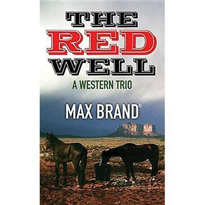The Red Well - Library Binding NEW Max Brand (Auth 24