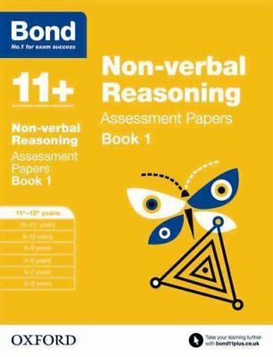 Bond 11+: Non-verbal Reasoning: Assessment Papers 11+-12+ years... 9780192740281