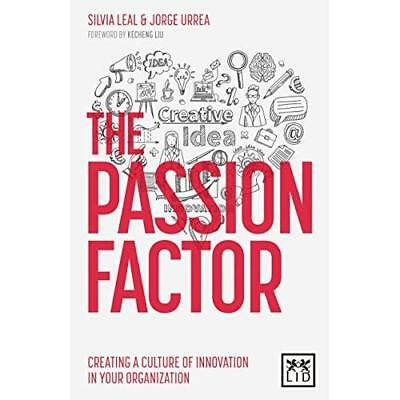 Insight, Sex and Passion: The Keys to Leading Innovatio - Paperback NEW Silvia L