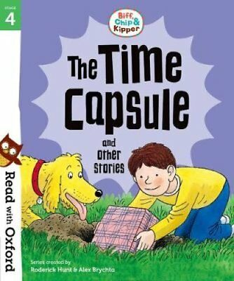Read with Oxford: Stage 4: Biff, Chip and Kipper: The Time Caps... 9780192764294