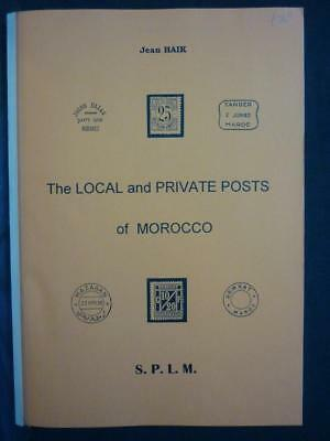 THE LOCAL AND PRIVATE POSTS OF MOROCCO by JEAN HAIK