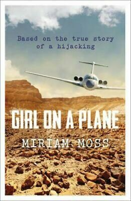 Girl on a Plane by Miriam Moss 9781783443314 (Paperback, 2015)