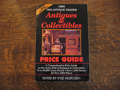 The Antique Trader Antiques and Collectibles Price Guide by Kyle Husfloen...