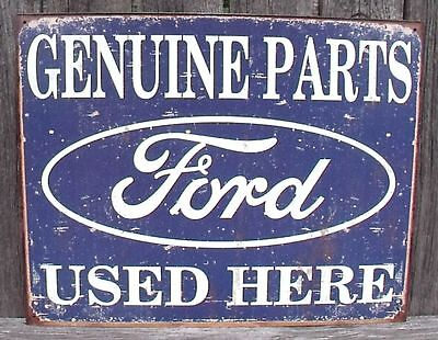 Sign Ford Genuine Parts Used Here Vintage New Collectible Metal 12 1/2x16 inches