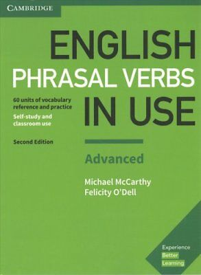 English Phrasal Verbs in Use Advanced Book with Answers: Vocabulary Reference...