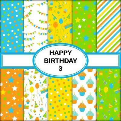HAPPY BIRTHDAY 3 SCRAPBOOK PAPER - 10 x A4 pages
