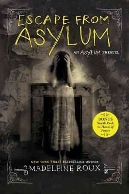 Escape from Asylum by Madeleine Roux 9780062424433 (Paperback, 2017)