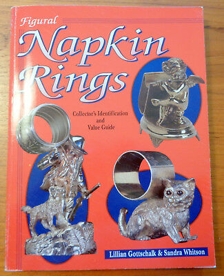 FIGURAL NAPKIN RINGS Collector's Identification & Value Guide Napkins Ring Book