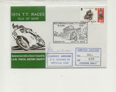 Isle of Man 1974 TT Cover, Signed & Carried in Course Car, No 345 of 500
