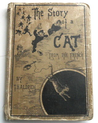 THE STORY OF A CAT from the French TB ALDRICH Antique 1878 SILHOUETTE Pictures