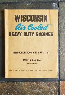 Wisconsin Air Cooled Heavy Duty Engines Instruction Book and Parts Model VE4 VF4