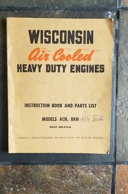 Wisconsin Air Cooled Heavy Duty Engines Instruction Book and Parts Model ACN BKN