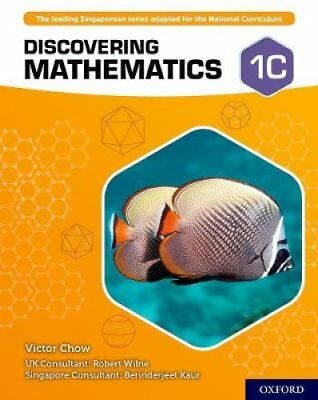 Discovering Mathematics: Student Book 1C by Victor Chow 9780198421702
