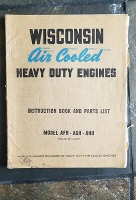Wisconsin Air Cooled Heavy Duty Engines Instruction Book and Parts- AFH AGH AHH