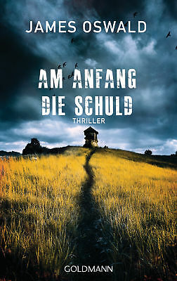 James Oswald / Am Anfang die Schuld /  9783442485598