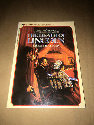 The Death of Lincoln Picture History of the Assassination PB Scholastic Bio Book
