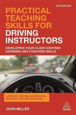 Practical Teaching Skills for Driving Instructors: Developing Your...