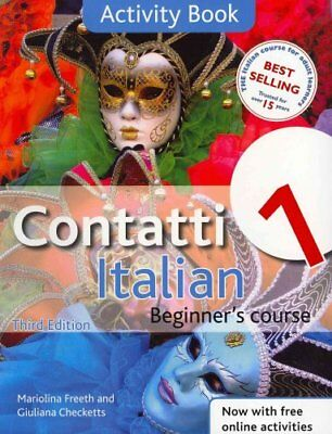 Contatti 1 Italian Beginner's Course 3rd Edition Activity Book 9781444139365