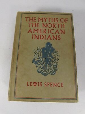 THE MYTHS OF THE NORTH AMERICAN INDIANS 1930 Antique Book.