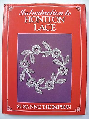 INTRODUCTION TO HONITON LACE Written by SUSANNE THOMPSON