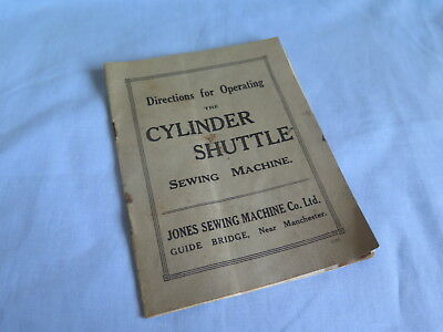 Vintage Jones Cylinder Shuttle Sewing Machine Operating Instructions Book