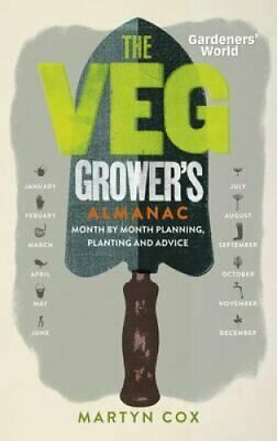 Gardeners' World: The Veg Grower's Almanac Month by Month Plann... 9781849907828