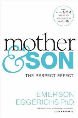 Mother and Son: The Respect Effect by Emerson Eggerichs (Paperback, 2016)