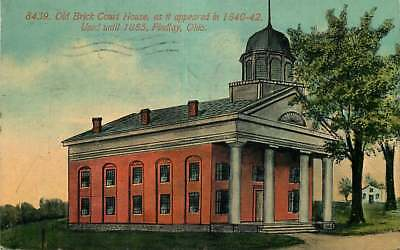 Postcard Old Brick Court House in 1840-1842, Findlay, Ohio - used in 1915