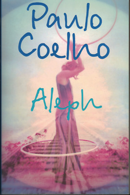 Aleph ; by Paulo Coelho - Large Paperback, 2011 - Author of The Alchemist