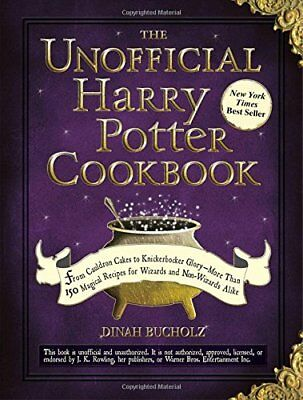 The Unofficial Harry Potter Cookbook by Dinah Bucholz (2010, eBooks)