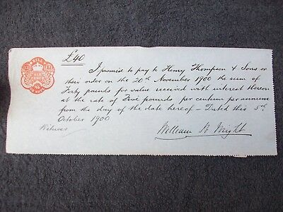 1900, Promissory Note: £40, Wm Wright. Little Gonerby, Grantham, Lincolnshire