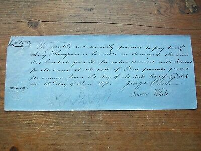 1878, Promissory Note For £100: H.thompson. Grantham - George & Louisa White