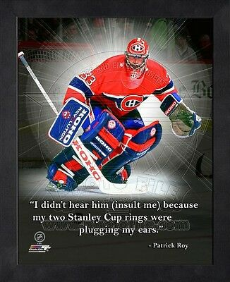 """Patrick Roy Montreal Canadiens NHL Pro Quotes Photo 12"""" x 15"""" Framed"""