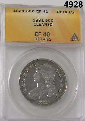 1831 Capped Bust Half Dollar Anacs Certified Ef40 Details Cleaned Nice #4928