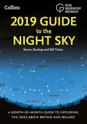 2019 Guide to the Night Sky Bestselling Month-by-Month Guide to... 9780008257705