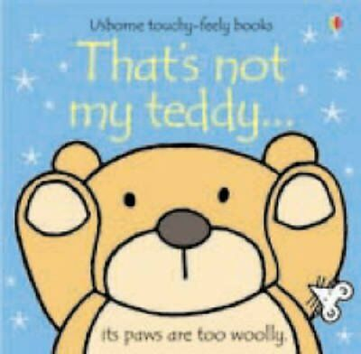 That's Not My Teddy by Fiona Watt 9780746085172 (Board book, 2007)
