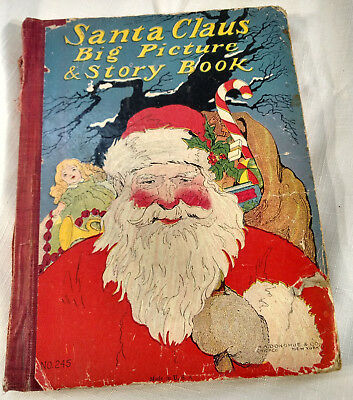 Early 1900 Antique Santa Claus Xmas Book Donohue 245 VTG Big Picture & Story