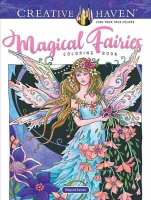 Creative Haven Magical Fairies Coloring Book by Marjorie Sarnat 9780486824215