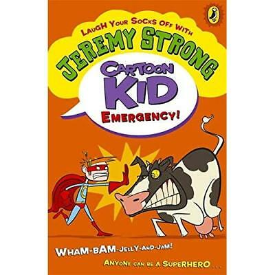 Cartoon Kid - Emergency! - Paperback NEW Jeremy Strong 2012-07-05