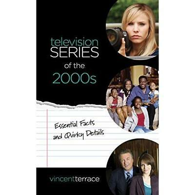 Television Series of the 2000s - Hardcover NEW Terrace, Vincen 01/10/2018