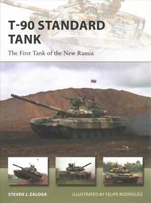 T-90 Standard Tank The First Tank of the New Russia 9781472818225