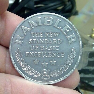 1960's Your Rambler Dollar Token The New Standard of Excellence (X-1)