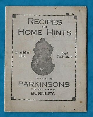 "C1928 ""recipes & Home Hints"" Booklet From ""parkinsons The Pill People"" Burnley"