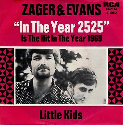 """ZAGER & EVANS:   """"In the year 2525"""", 1969   ===> MINT- !!!"""