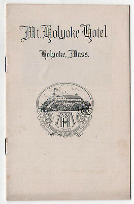 MOUNT HOLYOKE HOTEL Massachusetts MT Booklet RESORT College HAMPDEN COUNTY