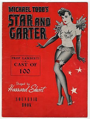 STAR AND GARTER Broadway Program MICHAEL TODD Hassard Short LAMBERTI Burlesque
